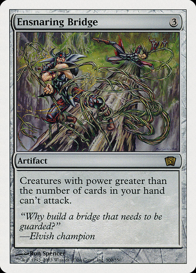 Ensnaring+Bridge
