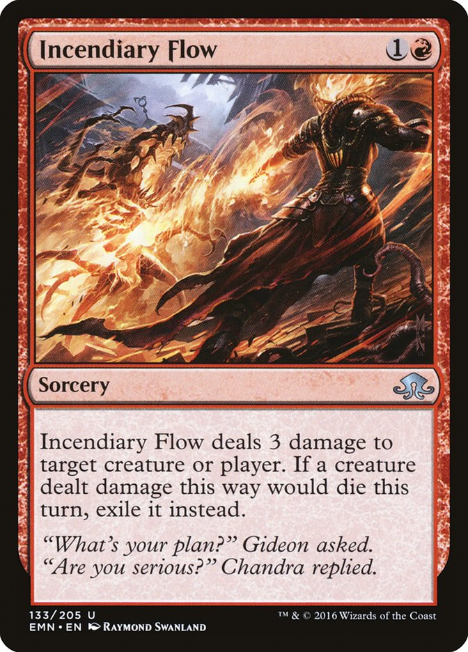 Incendiary+Flow