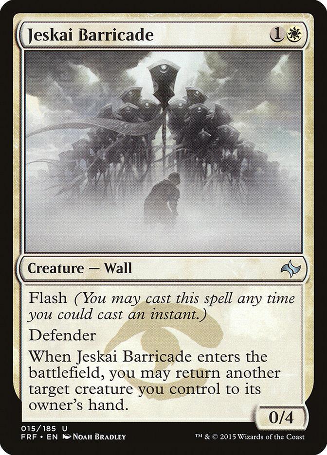 Jeskai+Barricade