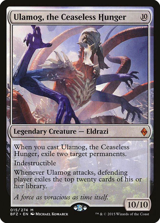 Ulamog, the Ceaseless Hunger