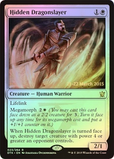 Hidden Dragonslayer (Dragons of Tarkir Prerelease)