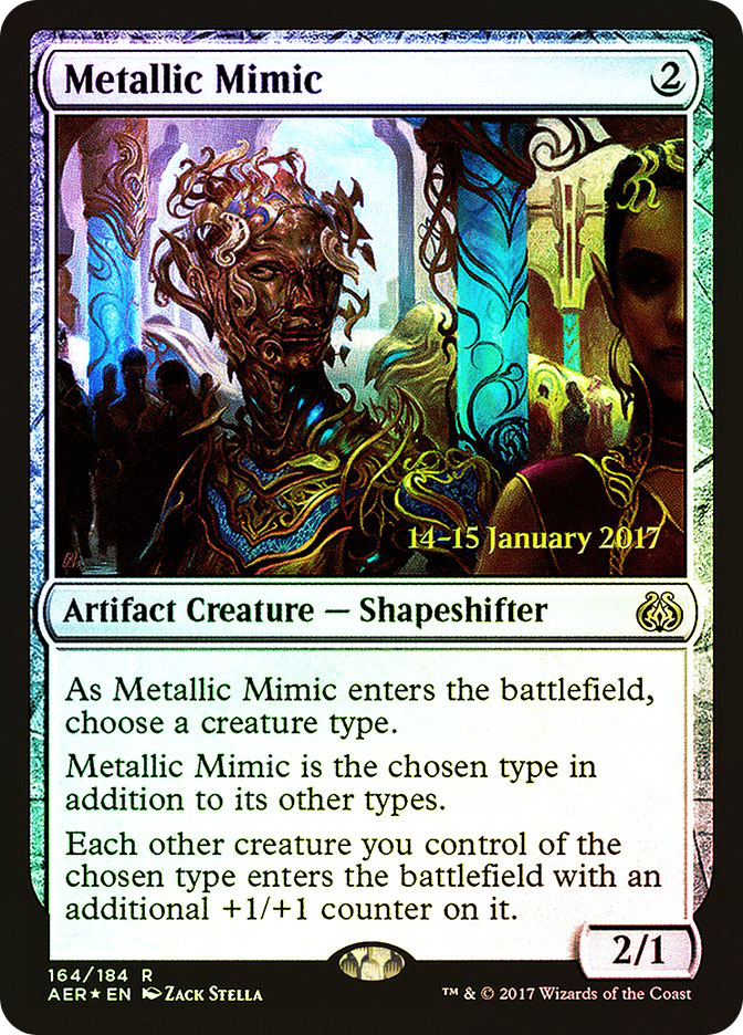 Metallic Mimic (Aether Revolt Prerelease)