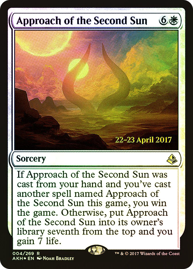 Approach of the Second Sun (Amonkhet Prerelease)