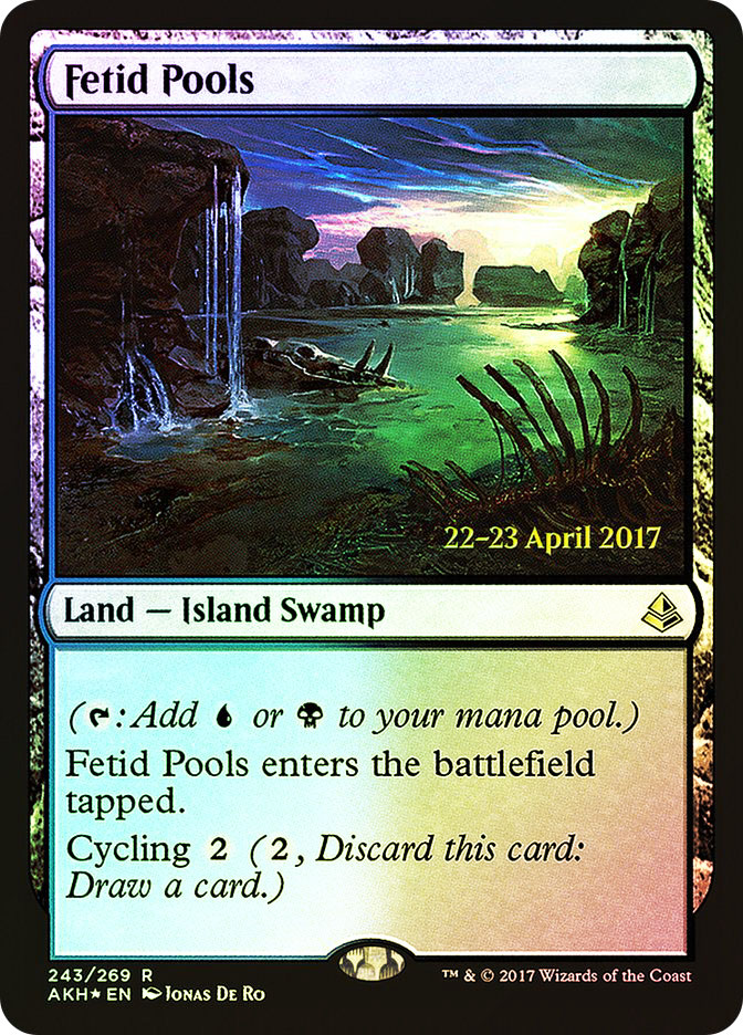 Fetid Pools (Amonkhet Prerelease)