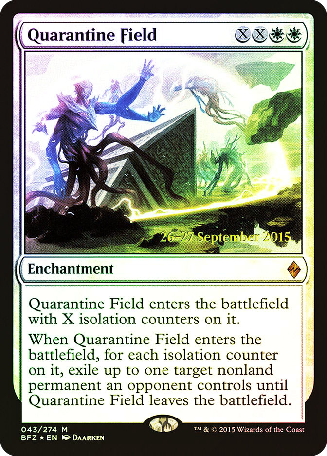 Quarantine Field (Battle for Zendikar Prerelease)