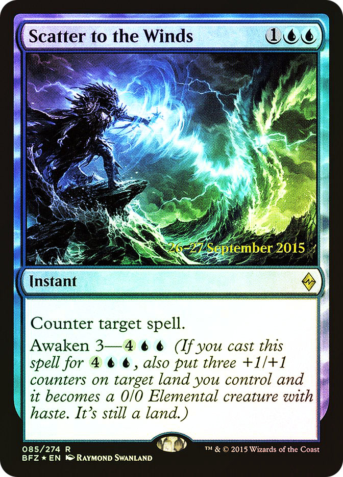 Scatter to the Winds (Battle for Zendikar Prerelease)