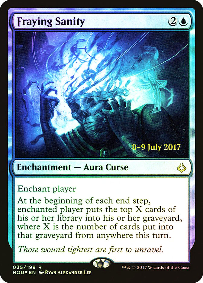 Fraying Sanity (Hour of Devastation Prerelease)