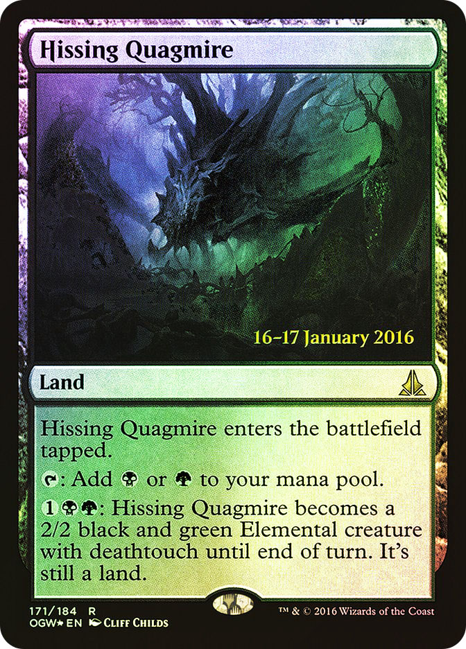 Hissing Quagmire (Oath of the Gatewatch Prerelease)