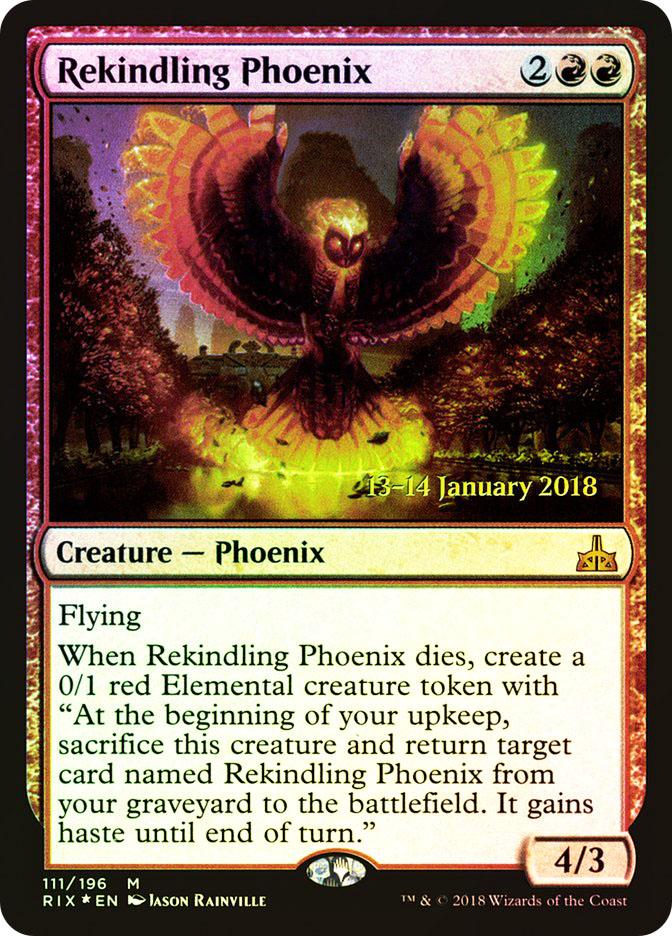 Rekindling Phoenix (Rivals of Ixalan Prerelease)