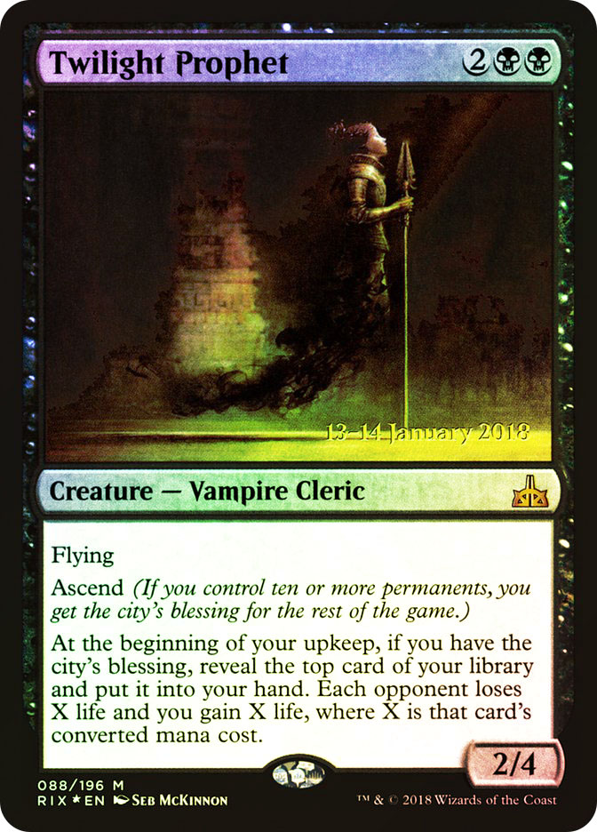 Twilight Prophet (Rivals of Ixalan Prerelease)