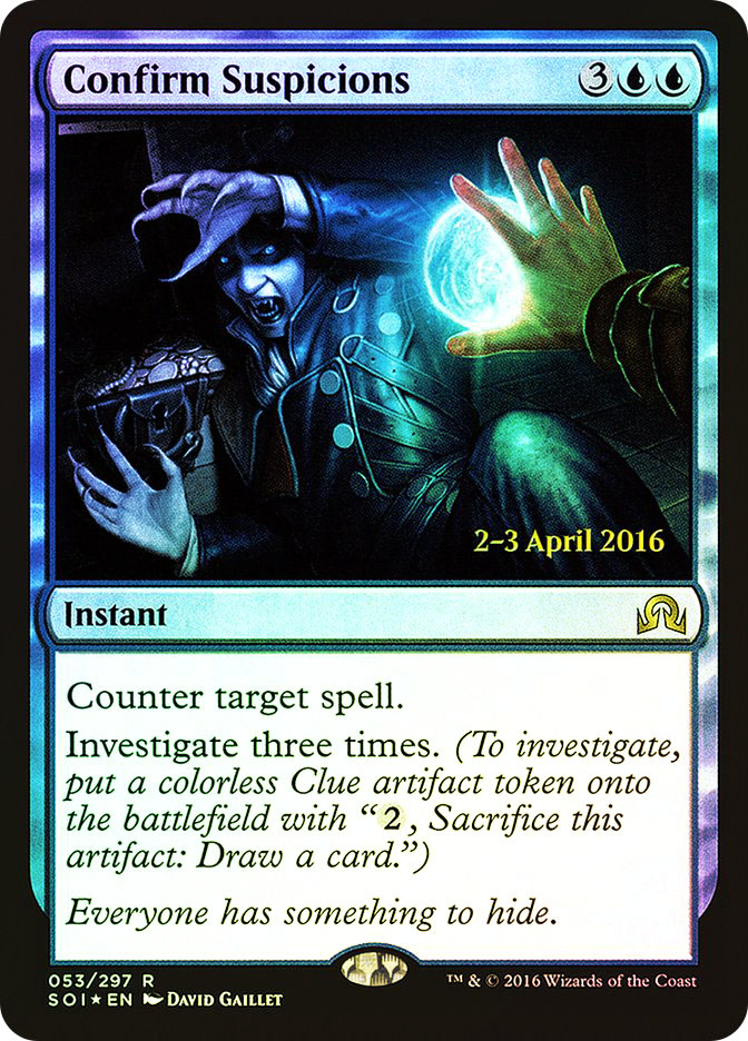 Confirm Suspicions (Shadows over Innistrad Prerelease)