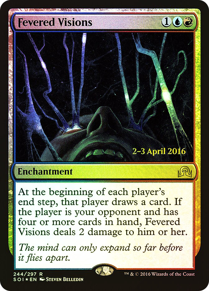 Fevered Visions (Shadows over Innistrad Prerelease)