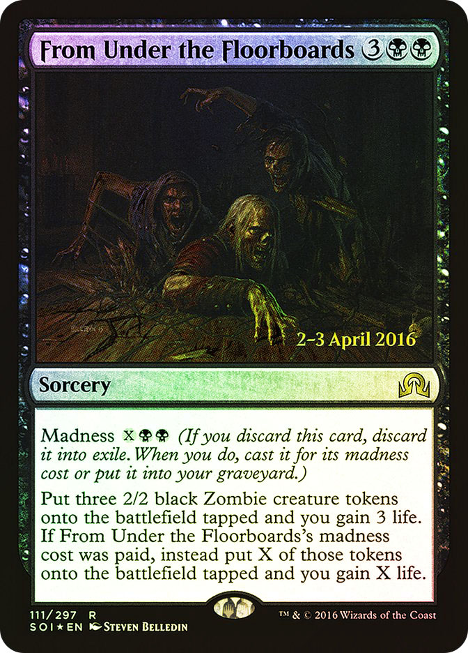 From Under the Floorboards (Shadows over Innistrad Prerelease)