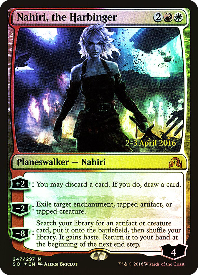 Nahiri, the Harbinger (Shadows over Innistrad Prerelease)