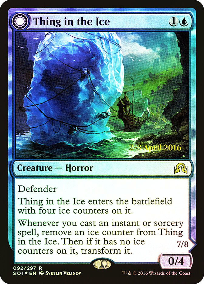 Thing in the Ice | Awoken Horror (Shadows over Innistrad Prerelease)