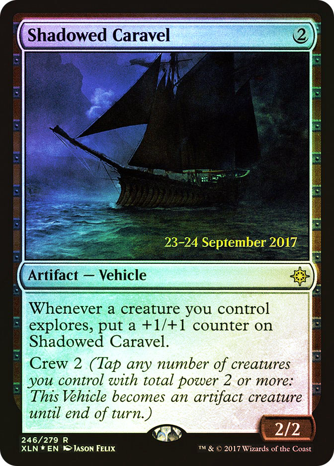 Shadowed Caravel (Ixalan Prerelease)