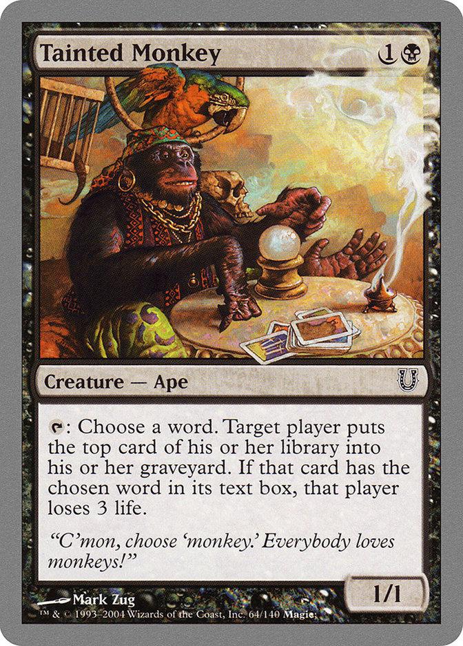 Tainted Monkey