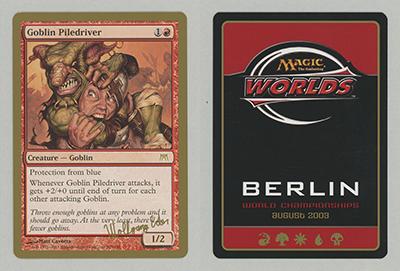 Goblin Piledriver (Wolfgang Eder 2003) (Not Tournament Legal)