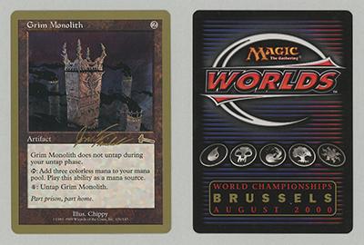 Grim Monolith (Jon Finkel 2000) (Not Tournament Legal)