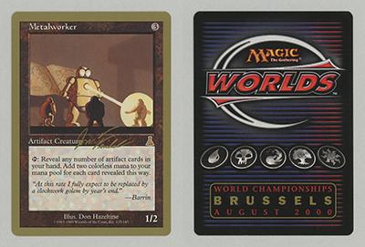 Metalworker (Jon Finkel 2000) (Not Tournament Legal)