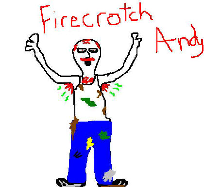 Firecrotch Andy