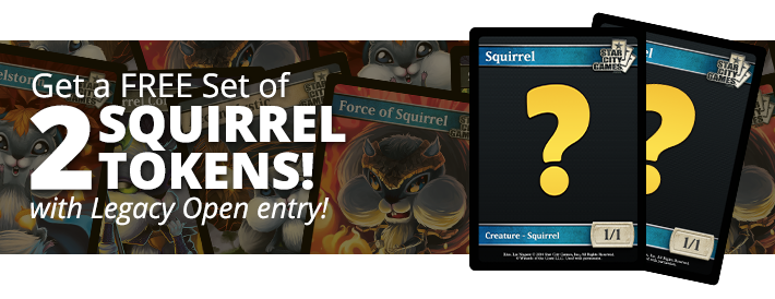 Get two free random squirrel tokens with $10,000 Legacy Open Entry!