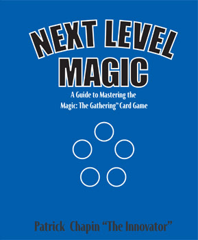 Next Level Magic eBook by Patrick 'The Innovator' Chapin - Now Available!