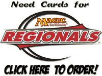 StarCityGames.com has the cards you need for your 2008 Magic the Gathering Regionals deck!