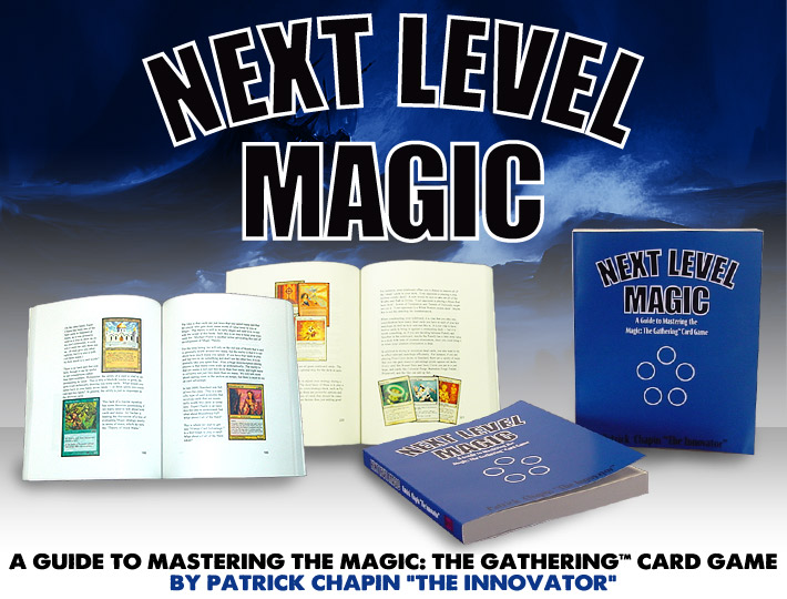 Next Level Magic on StarCityGames.com by Patrick Chapin
