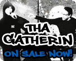 Tha Gatherin featuring Bill Boulden AKA Spruke & Patrick Chapin the Innovator