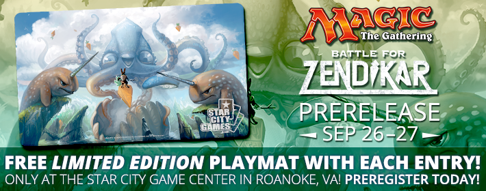Battle for Zendikar Prerelease on September 26-27 at the Star City Games Center! Free Limited Edition Playmat with each entry!