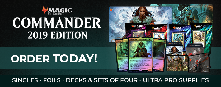 MTG Commander 2019 - Order Today!