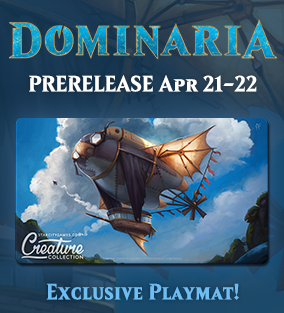 Dominaria Prerelease April 21-22