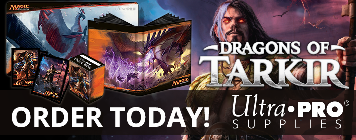 Order Dragons of Tarkir Ultra Pro Supplies Today!