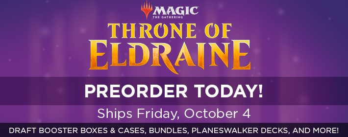 MTG Throne of Eldraine - Preorder Today!