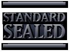 Standard Sealed