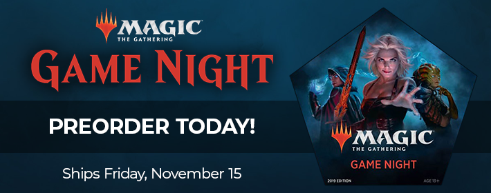 MTG Game Night 2019 - Preorder Today!