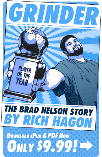 Get Grinder: The Brad Nelson Story From StarCityGames.com!