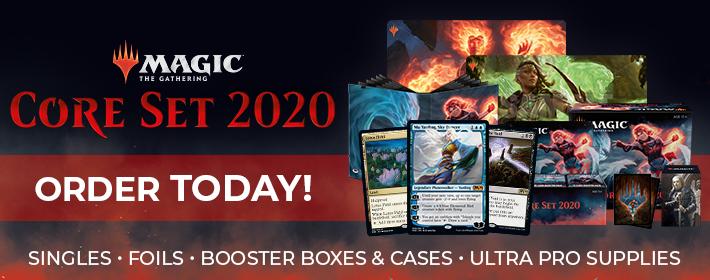 MTG Core Set 2020 - Order Today!