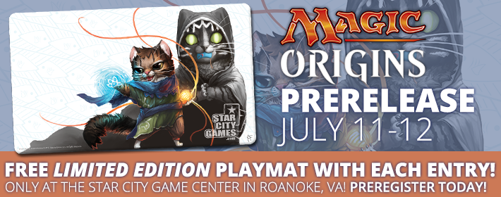 Magic Origins Prerelease July 11-12 at Star City Game Center in Roanoke, VA