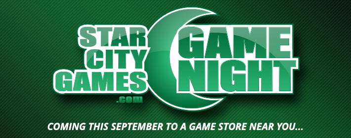 StarCityGames Game Night Coming this September to a Game Store near you!
