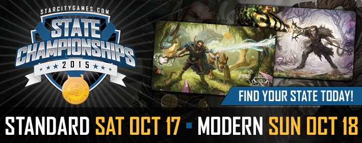 StarCityGames.com State Championships 2015! Standard on Saturday October 17, Modern on Sunday October 18! Find your state today!