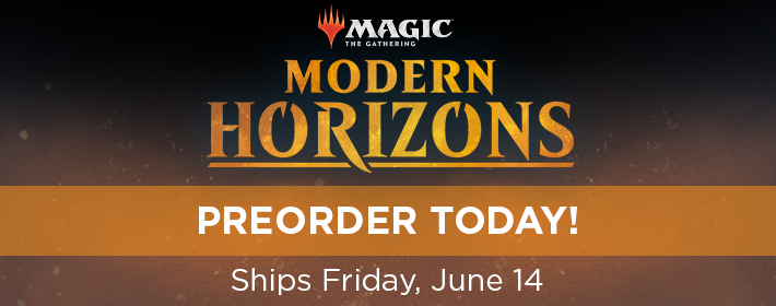 Modern Horizons - Preorder Today!