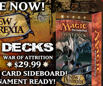 Order New Phyrexia Event Deck War of Attrition Now!