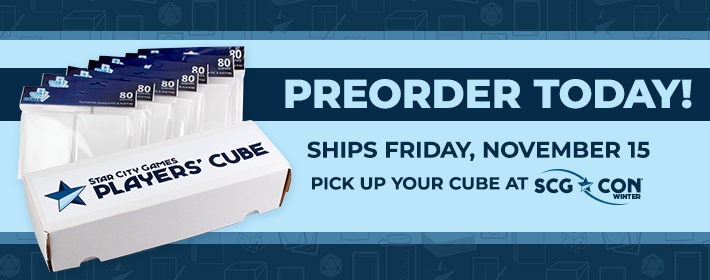 Star City Games Players' Cube - Preorder Today!