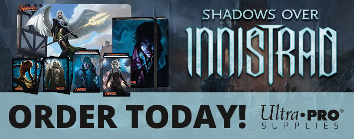 Shadows over Innistrad Ultra Pro supplies available today!