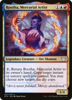 Rootha, Mercurial Artist