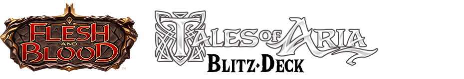 "Tales of Aria ""Blitz"" Deck Constructed"